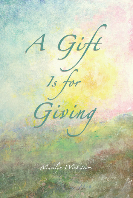 A Gift Is for Giving