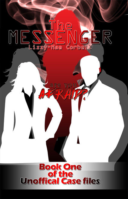 The Messenger: Book One of the Unofficial Case Files - eBook