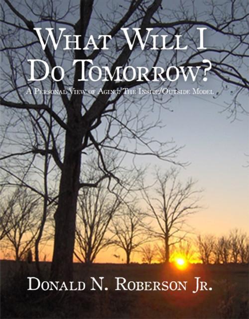 What Will I Do Tomorrow?