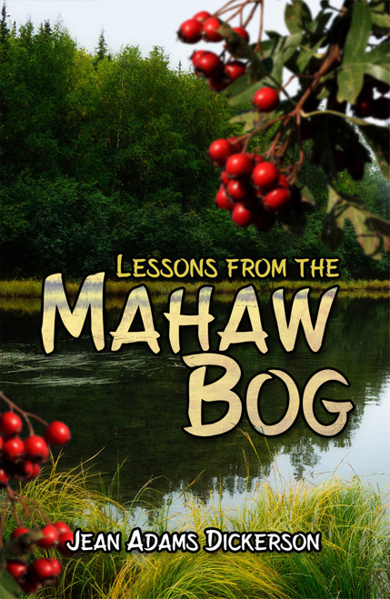 Lessons from the Mahaw Bog -eBook