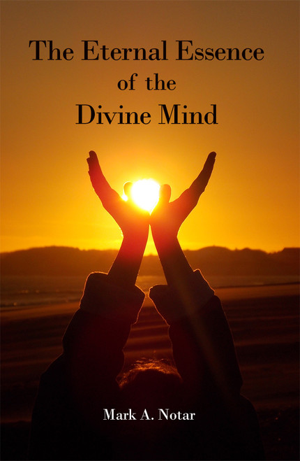The Eternal Essence of the Divine Mind - eBook