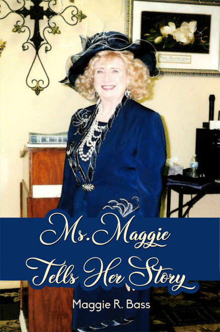 Ms. Maggie Tells Her Story - eBook