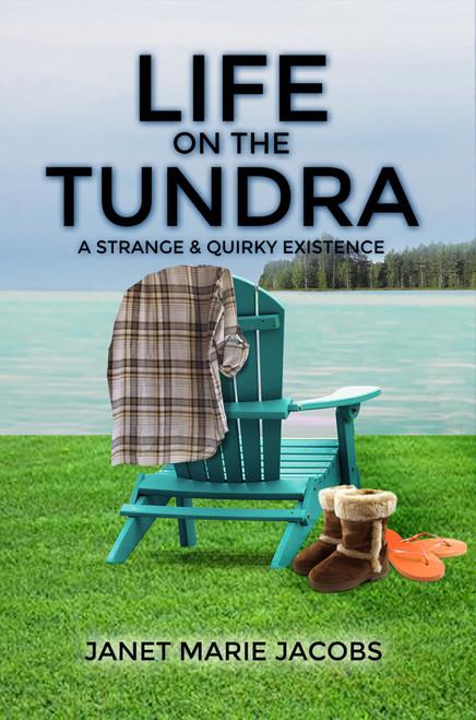 Life on the Tundra - eBook