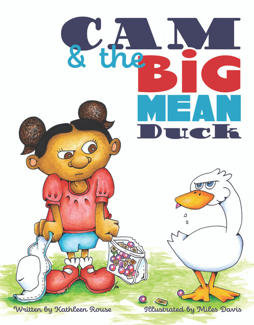 Cam and the Big Mean Duck