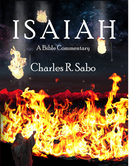 Isaiah: A Bible Commentary