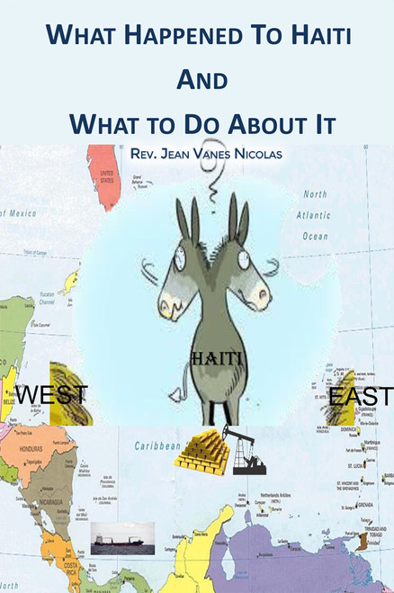 What Happened to Haiti and What to Do About It - eBook