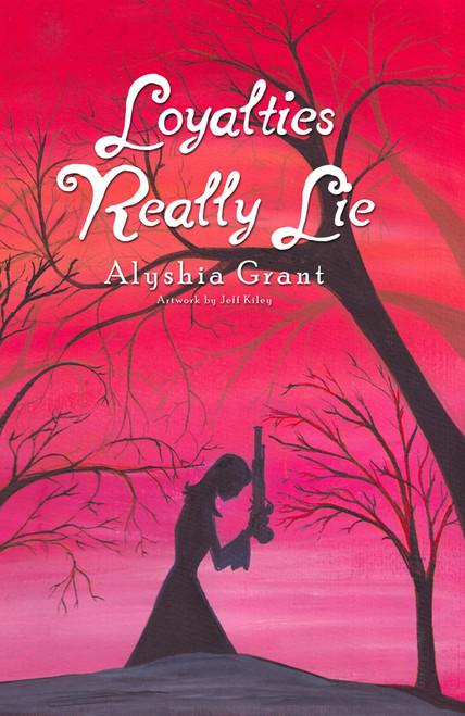 Loyalties Really Lie - eBook