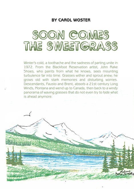 Soon Comes the Sweetgrass - eBook