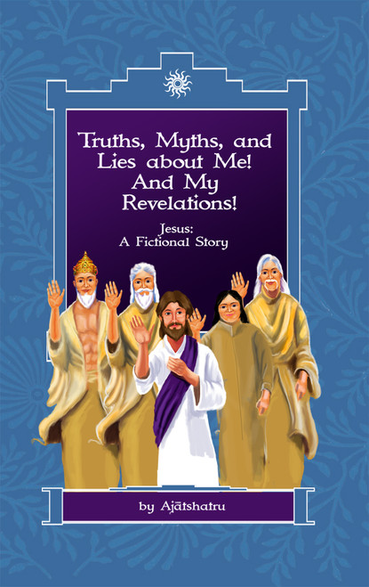 Truths, Myths, and Lies about Me! And My Revelations! - eBook