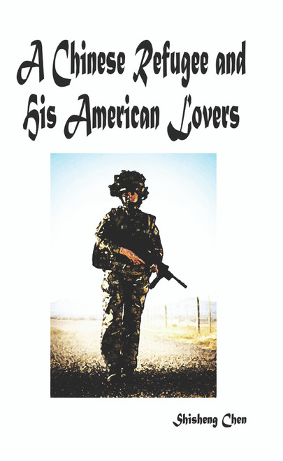 A Chinese Refugee and His American Lovers - eBook