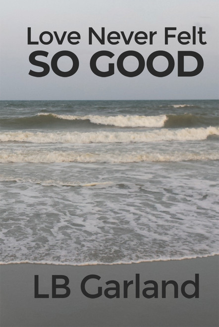Love Never Felt So Good - eBook
