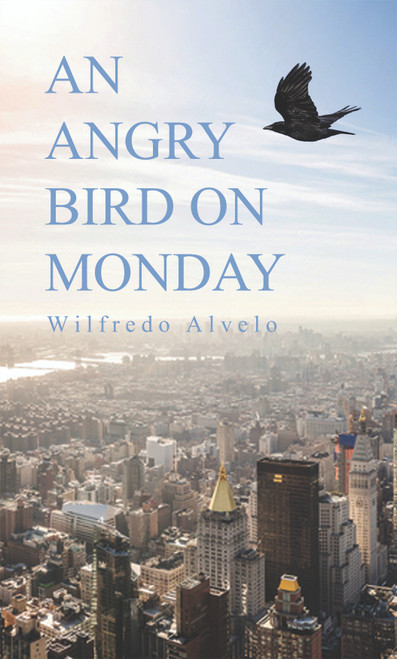 An Angry Bird on Monday