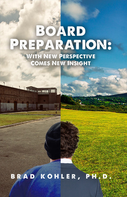 Board Preparation: With New Perspectives Comes New Insight - eBook