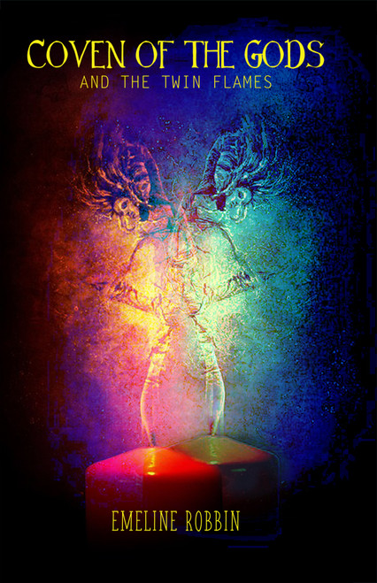 Coven of the Gods: And the Twin Flames