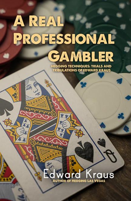 A Real Professional Gambler -eBook