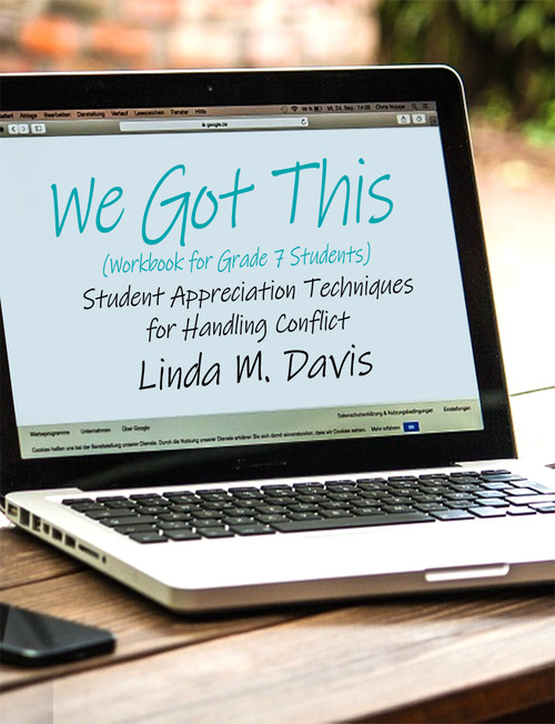 We Got This - Student Appreciation Techniques for Handling Conflict