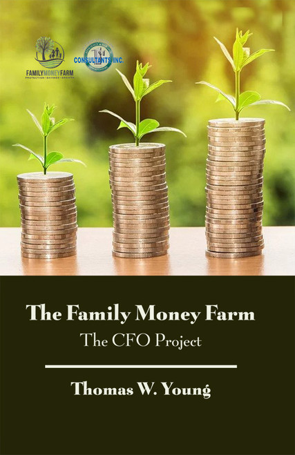 The Family Money Farm: The CFO Project