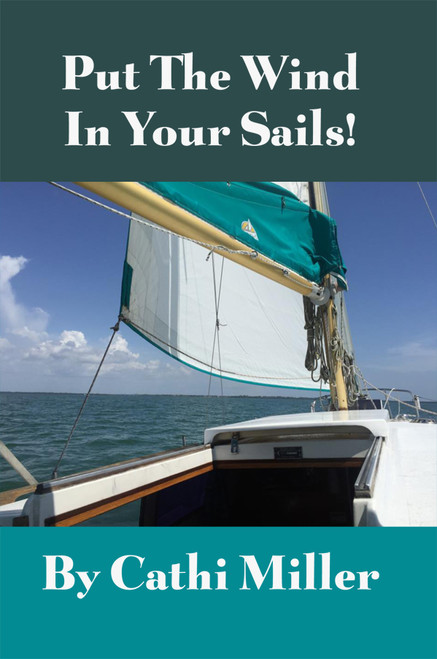 Put the Wind in Your Sails!