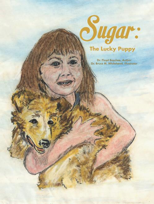 Sugar: The Lucky Puppy