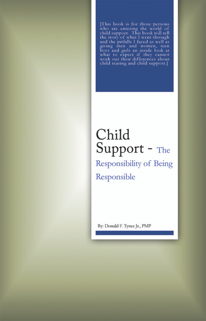 Child Support: The Responsibility of Being Responsible - eBook