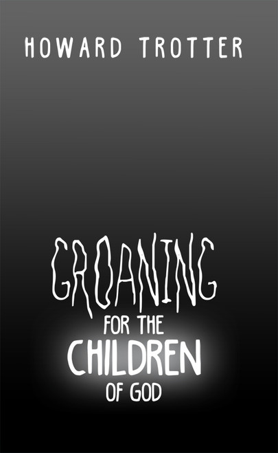 Groaning for the Children of God - eBook