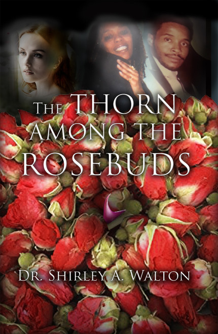 The Thorn Among the Rosebuds - eBook