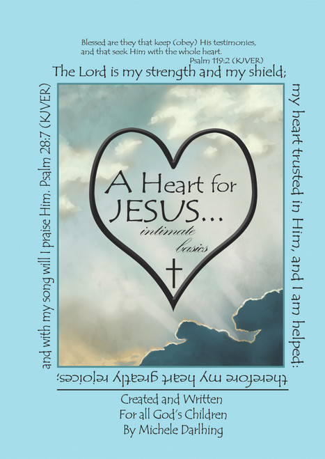 A Heart for JESUS… intimate basics