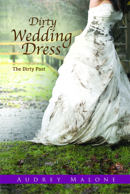 Dirty Wedding Dress: The Dirty Past - eBook