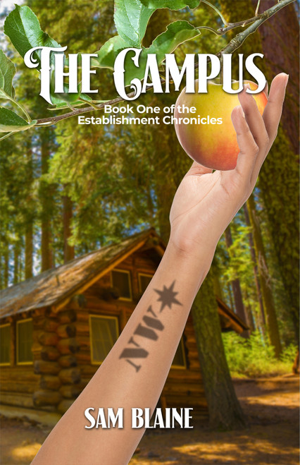 The Campus: Book One of the Establishment Chronicles - eBook