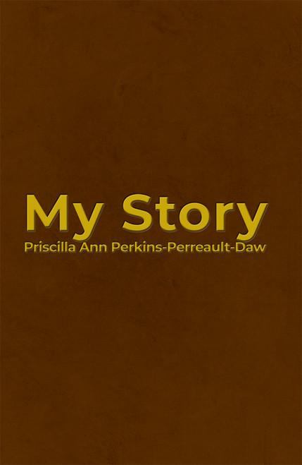 My Story by Priscilla Ann - eBook
