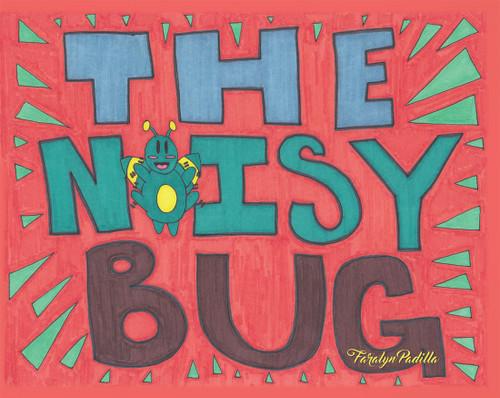 The Noisy Bug - eBook