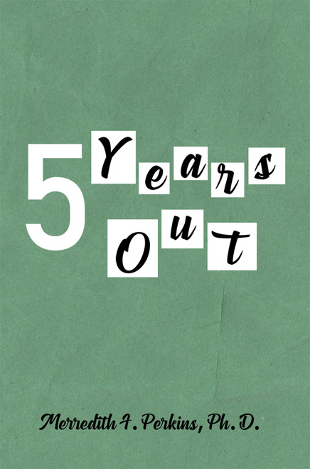5 Years Out