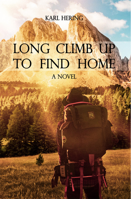 Long Climb Up to Find Home  - eBook