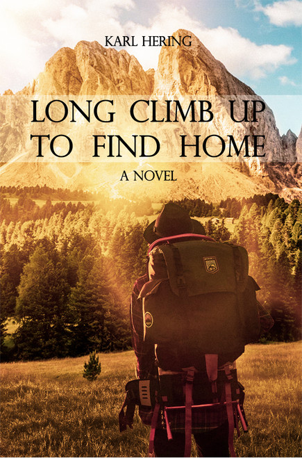 Long Climb Up to Find Home (HB)