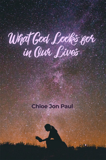 What God Looks for in Our Lives