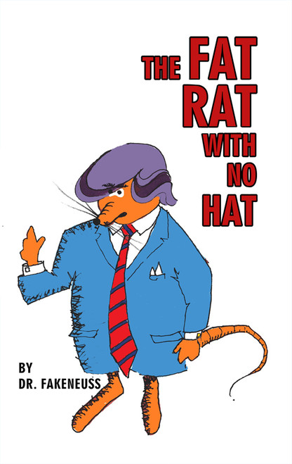 The Fat Rat with No Hat - eBook