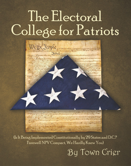 The Electoral College for Patriots