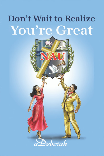Don't Wait to Realize You're Great - eBook