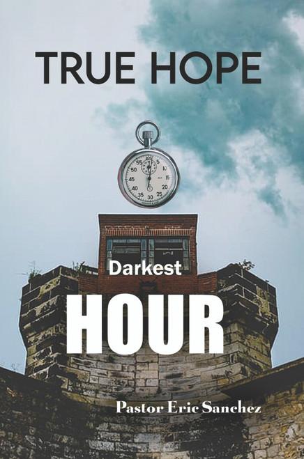 True Hope Darkest Hour