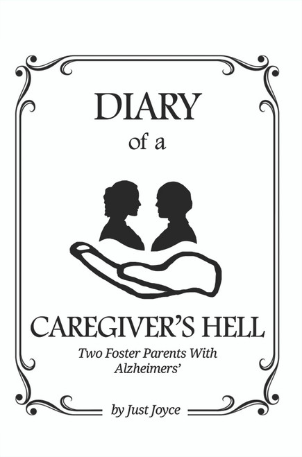 Diary of a Caregiver's Hell - eBook