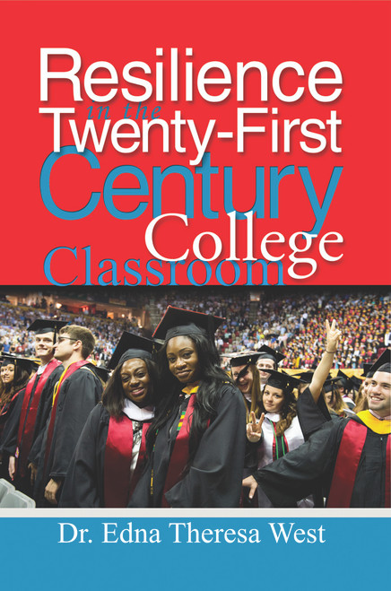 Resilience in the Twenty-First Century College Classroom