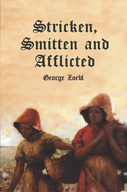 Stricken, Smitten and Afflicted