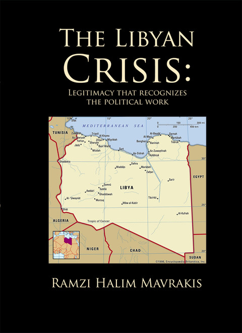 The Libyan Crisis: Legitimacy that Recognizes the Political Work - eBook