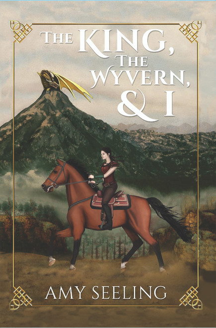 The King, the Wyvern, and I - eBook
