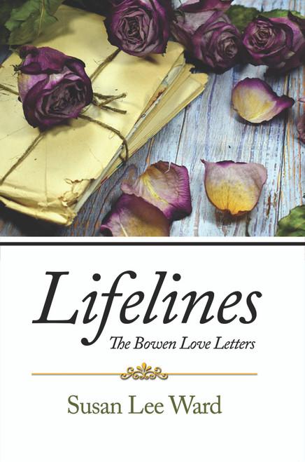 Lifelines: The Bowen Love Letters - eBook