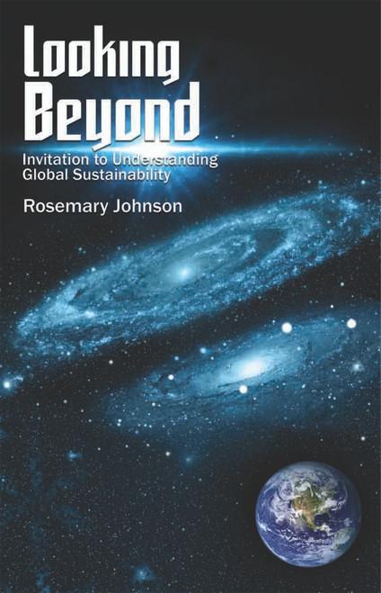 Looking Beyond: Invitation to Understanding Global Sustainability