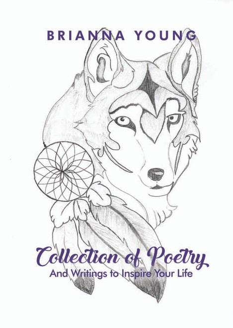 Collection of Poetry: And Writings to Inspire Your Life - eBook