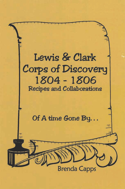 Lewis & Clark Corps of Discovery 1804-1806