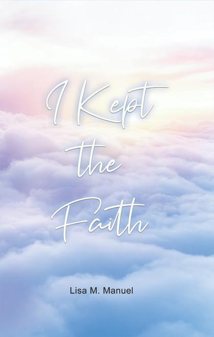I Kept the Faith - eBook
