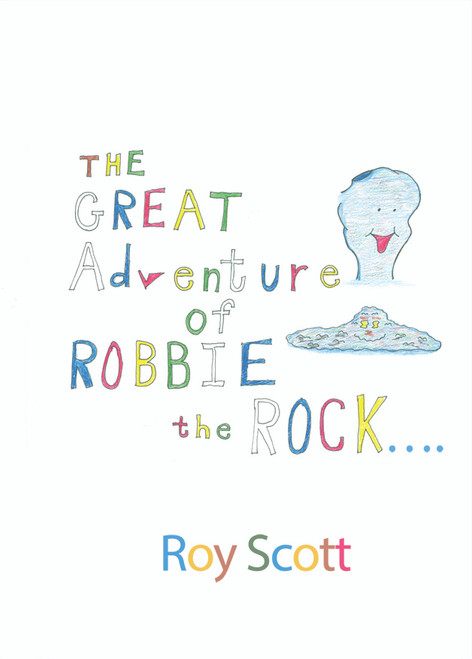 The Great Adventure of Robbie the Rock…